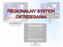 Wojewoda uruchomi Regionalny System Ostrzegania