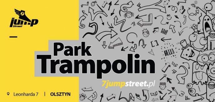 Od sportu po imprezę, czyli atrakcje Parku Trampolin 7 Jump Street