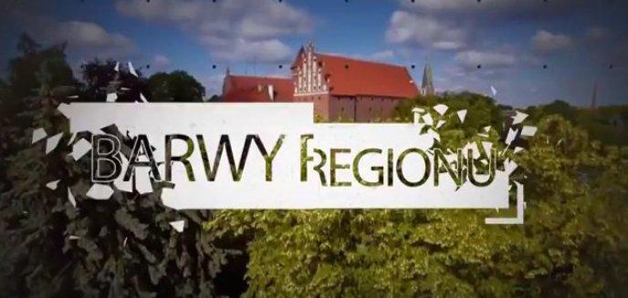 Co nowego w warmińsko-mazurskim? Zobacz ''Barwy Regionu'' [FILM]