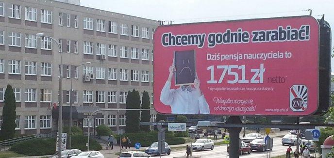 Nauczyciele chcą godnie zarabiać. Rozpoczęli kampanię informacyjną i rozwiesili billboardy