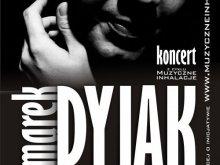 Muzyczne Inhalacje: Marek Dyjak