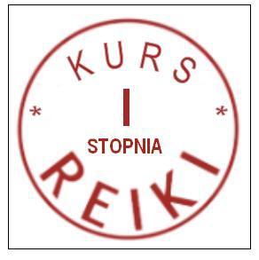 Reiki - Kurs I stopnia - Olsztyn