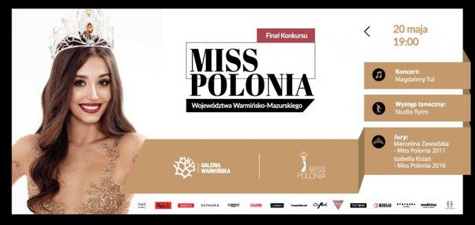 Artykuł: Finałowa Gala Miss Polonia w Galerii Warmińskiej
