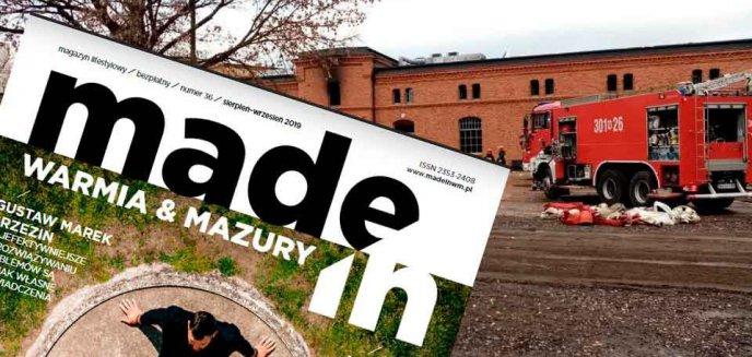 W wyniku pożaru w dawnych koszarach spłonęła także redakcja Made In Warmia & Mazury