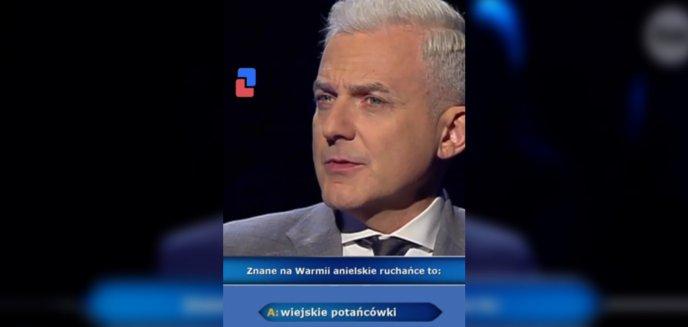 """Artykuł: Zaskakujące pytanie w ''Milionerach"""". Warmińskie ruchańce warte 75 tys. zł [WIDEO]"""