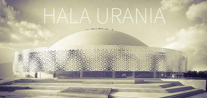 Artykuł: ''Komisja Europejska na tak''. Mamy ponad 130 mln zł na nową halę Urania!