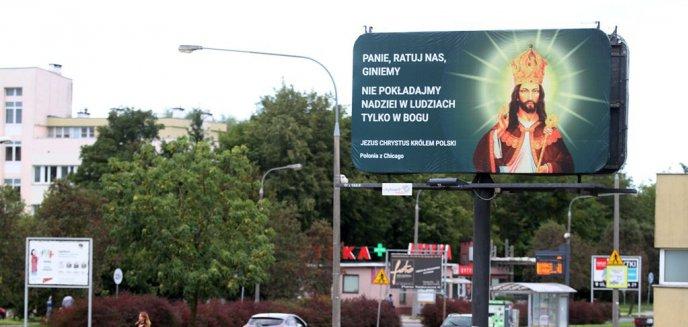 Artykuł: ''Jezus Chrystus królem Polski''. Tajemniczy billboard na ul. Dworcowej w Olsztynie